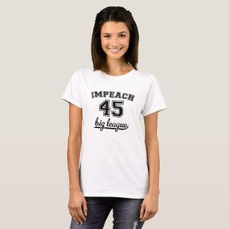 45最高抵抗及び抗議のTシャツを弾劾して下さい Tシャツ
