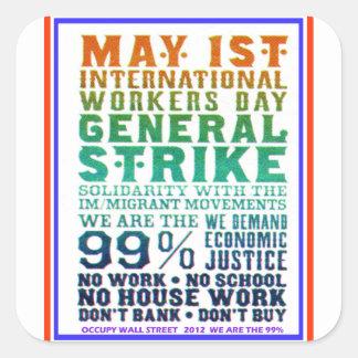 5月1日の国際的な労働者日はウォールストリートを占めます スクエアシール