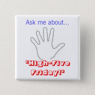 5金曜日高いボタン 5.1CM 正方形バッジ