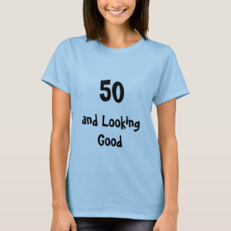 50および見ることよく Tシャツ