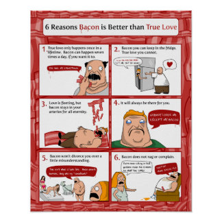 6つの理由のベーコンは本当愛よりよいです ポスター