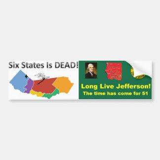 6人の州は死んでいます!  長くジェファーソンは住んでいます! バンパーステッカー