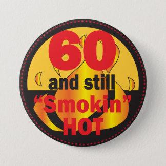 60およびまだSmokin熱い|の第60誕生日 缶バッジ