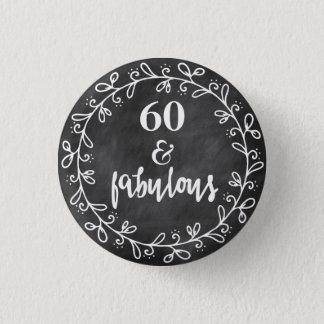 60及びすばらしい-第60誕生日のカスタムボタン 3.2CM 丸型バッジ