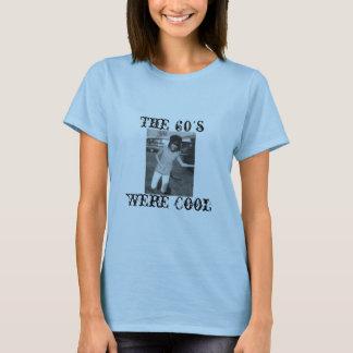 60年代は、クールでした Tシャツ