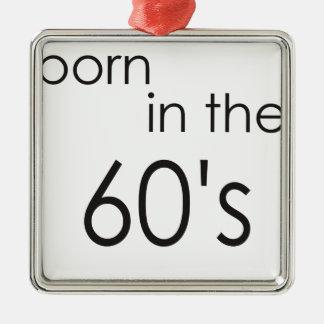 60年代.pngに生まれて下さい メタルオーナメント