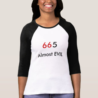 66、邪悪な5、ほとんど Tシャツ