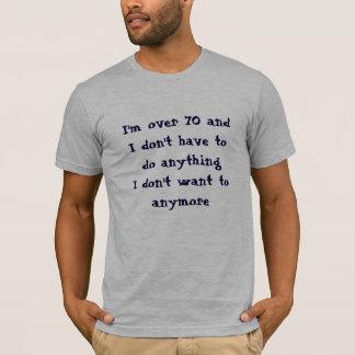 70におもしろいTシャツをするなりません Tシャツ
