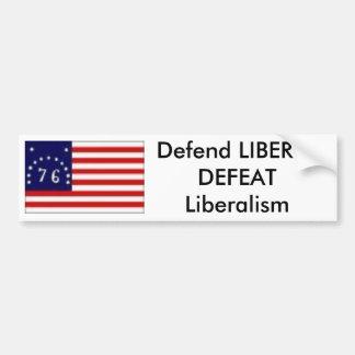 76旗は、LIBERTYDEFEATの自由主義を守ります バンパーステッカー