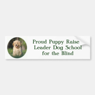 805の誇り高い子犬のレイザー! リーダー犬のSchoolforのTh… バンパーステッカー