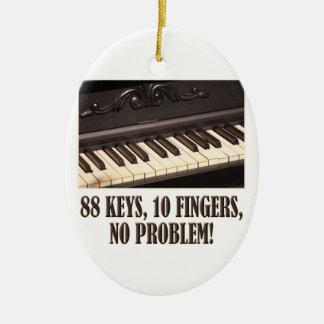 88の鍵、10本の指、問題無し! セラミックオーナメント