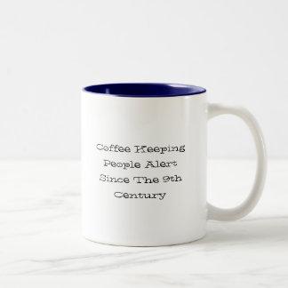 9世紀以来の人々警報を保つコーヒー ツートーンマグカップ