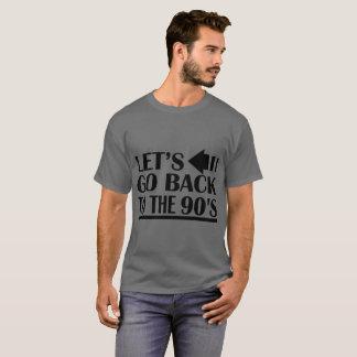 90年代に戻ろう Tシャツ