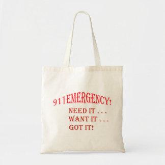 911緊急事態! それを必要として下さい! それがほしいと思って下さい! それ得られる! トートバッグ
