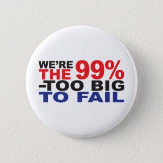 99% -余りに大きい失敗するため 5.7CM 丸型バッジ