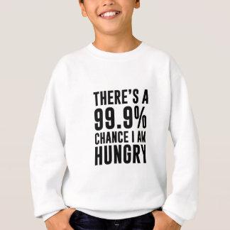 99.9チャンス私は空腹です スウェットシャツ