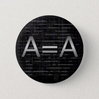 A=Aの論理のObjectivistの技術ボタン 5.7cm 丸型バッジ