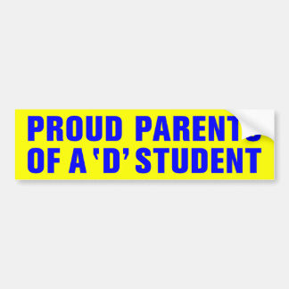A 「D」学生の誇り高い親 バンパーステッカー