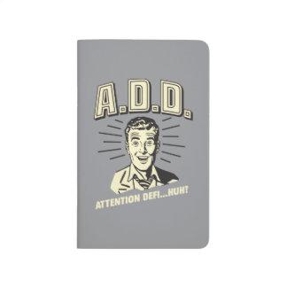A.D.D.: 注意Defi…ハァッか。 ポケットジャーナル
