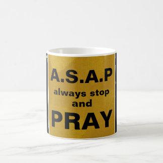 A.S.A.P. マグを常にストップ、祈って下さい コーヒーマグカップ