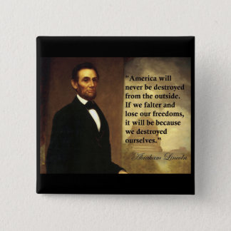 """Abeリンカーンの引用文""""アメリカ決してありません… """"は 5.1cm 正方形バッジ"""