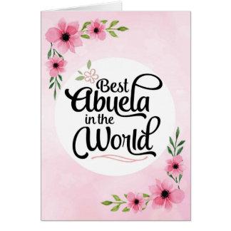 Abuelaの誕生日-世界の最も最高のなAbuela カード