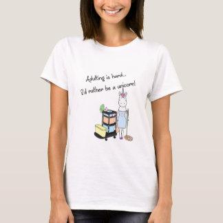 Adultingは堅いです… 私はむしろユニコーンです! tシャツ