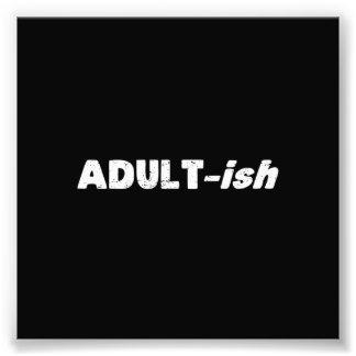 Adultishの大人っぽい大人 フォトプリント