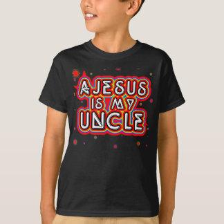 Ajesusは私の叔父さんです Tシャツ