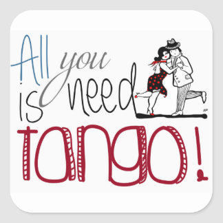 All you need is Tango quote スクエアシール