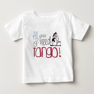 All you need is Tango quote ベビーTシャツ