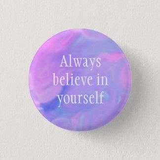Always Believe in Yourself Watercolor Button 3.2cm 丸型バッジ