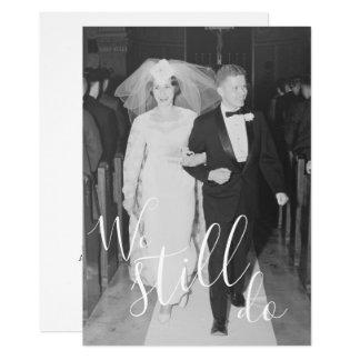 ANY YEAR - Wedding Anniversary & Photo We Still Do カード