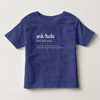 Askhole -辞書の意味 トドラーTシャツ