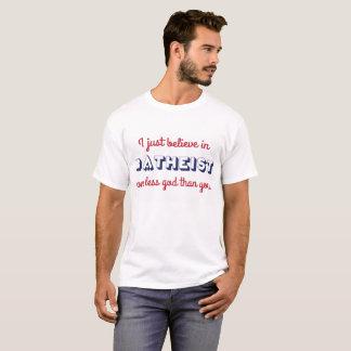#Atheist -私は1でちょうどよりより少ない神を信じます Tシャツ