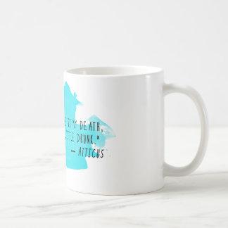 Atticusの引用文のコーヒー・マグ: 遅く、愛で、及び飲まれる コーヒーマグカップ