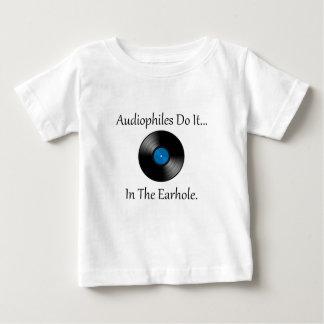 Audiophilesはしますそれを… Earhole. ベビーTシャツ