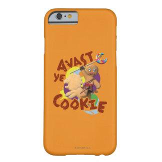 Avast Yeのクッキー Barely There iPhone 6 ケース