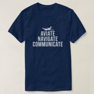 Aviateは、パイロットを運行しましたり、伝えます Tシャツ