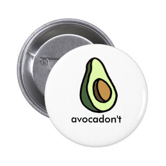 Avocadon'tボタン 5.7cm 丸型バッジ