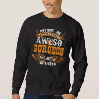Awesoの市民本当の生きている伝説 スウェットシャツ