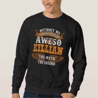 Aweso KILLIAN本当の生きている伝説 スウェットシャツ
