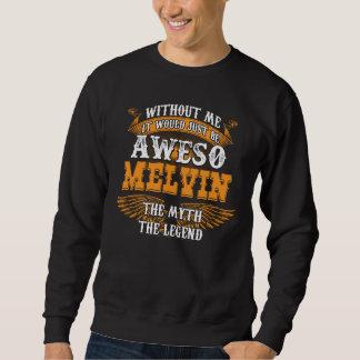 Aweso MELVIN本当の生きている伝説 スウェットシャツ