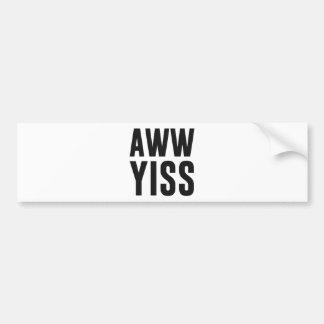 Aww Yiss幸せなAwのYes バンパーステッカー