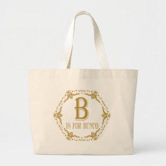 BはBuncoのためです ラージトートバッグ
