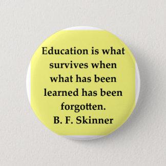 B F Skinnerの引用文 5.7cm 丸型バッジ