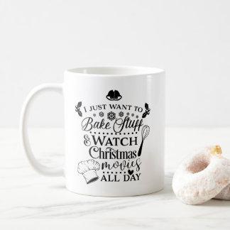 Bake Stuff & Watch Xmas Movies Typography Mug コーヒーマグカップ