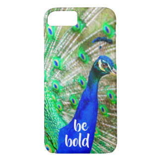 Be Bold Inspirational Quote Peacock iPhone Case iPhone 8/7ケース