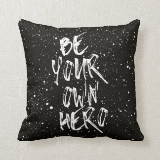 Be Your Own Hero (Black) Quote クッション