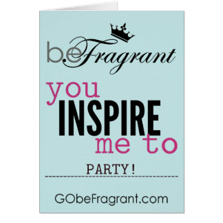 """beFragrant""招待状をパーティを楽しむために私をインスパイア カード"